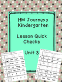 Journeys Kindergarten Quick Checks- Unit 3