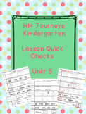 Journeys Kindergarten Quick Checks-Unit 5
