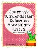Journey's Kindergarten Selection Vocabulary Unit 2