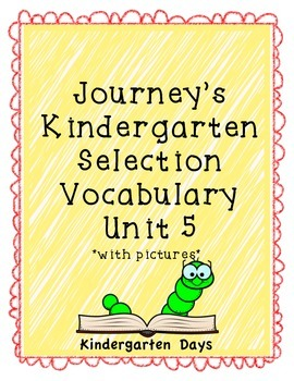 Journey's Kindergarten Selection Vocabulary Unit 5