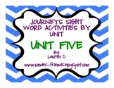 Journeys Kindergarten Sight Word Centers- Unit 5