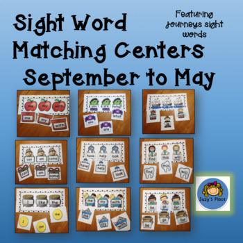 Journeys Kindergarten/ Sight Word Matching Centers September  to May