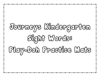 Journeys Kindergarten Sight Words Play-Doh Mats