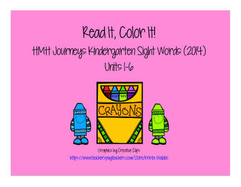 Journeys Kindergarten Sight Words: Read It, Color It! 2014 Edition