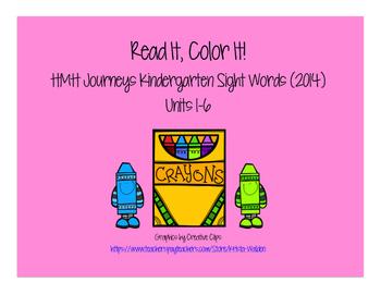 Journeys Kindergarten Sight Words: Read It, Color It! 2014