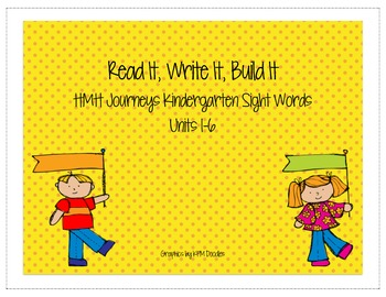Journeys Kindergarten Sight Words: Read It, Trace, It, Build It