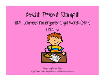 Journeys Kindergarten Sight Words: Read It, Trace, It, Sta