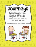 Journeys Kindergarten Sight Words: Unit 3 2012 and 2014 Co