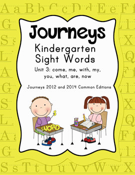 Journeys Kindergarten Sight Words: Unit 3 2012 and 2014 Co