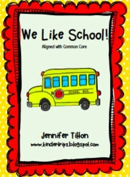 We Like School! Literacy Unit and Literacy Centers