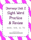 Journeys Kindergarten Unit 2 Sight Word Practice (see, we,