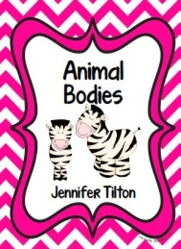Animal Bodies Literacy Unit and Literacy Centers