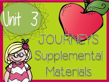 Journeys - Kindergarten Unit 3 - Supplemental Materials