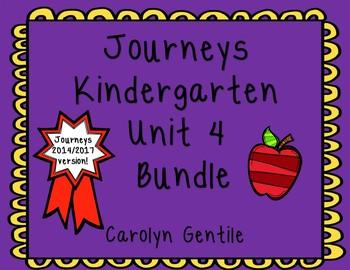 Journeys Kindergarten Unit 4 Bundle 2014/2017 Version
