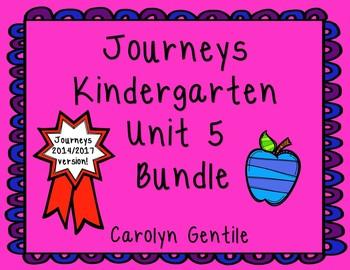 Journeys Kindergarten Unit 5 Bundle 2014/2017