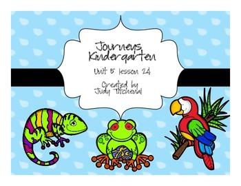 Journeys-Kindergarten  Unit 5 Lesson 24