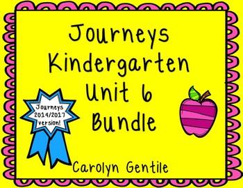 Journeys Kindergarten Unit 6 Bundle 2014/2017