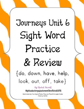 Journeys Kindergarten Unit 6 Sight Word Practice