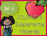 Journeys - Kindergarten Unit 6 - Supplemental Materials