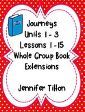 Journeys Kindergarten Units 1-3, Lessons 1-15 Book Extensions