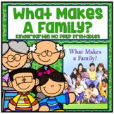 What Makes a Family? Kindergarten NO PREP Supplemental Printables