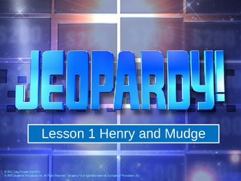 Journeys L1 Henry and Mudge Jeopardy