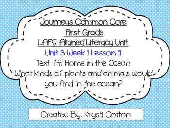Journeys LAFS Aligned Literacy Unit Unit 3 Week 1 (Lesson 11)--First Grade