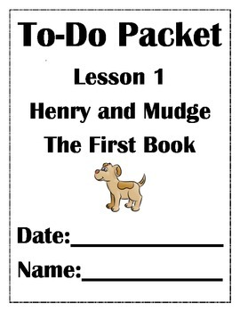 Journeys Lesson 1 Henry and Mudge Packet