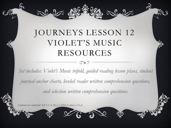 Journeys Lesson 12 Violet's music resources