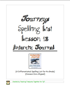 Journeys Lesson 13 Spelling List - Antarctic Journal