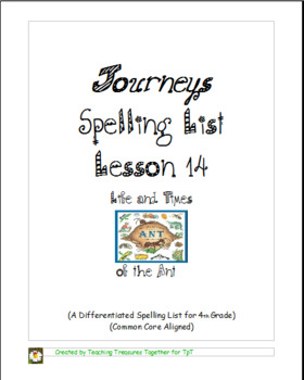 Journeys Lesson 14 Spelling List - Life and Times of the Ant