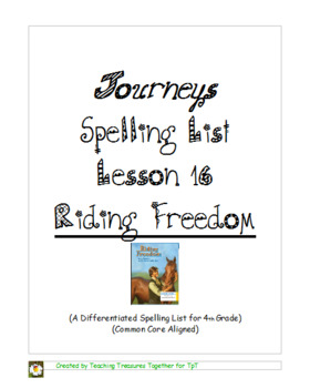 Journeys Lesson 16 Spelling Lists - Riding Freedom