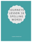 Journeys Lesson 16 Spelling Words- 4th Grade