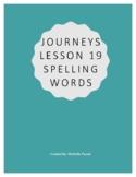 Journeys Lesson 19 Spelling Words- 4th Grade