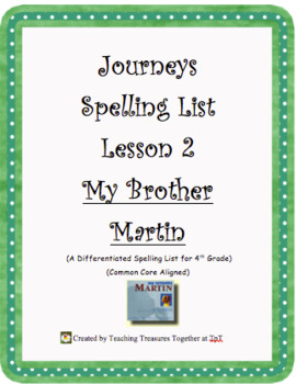 Journeys Lesson 2 Spelling List - My Brother Martin