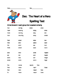Dex: The Heart of a Hero Spelling Assessment
