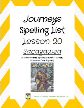Journeys Lesson 20 Spelling Lists - Sacagawea