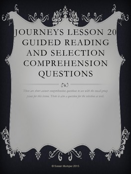 Journeys Lesson 20 Written Comprehension for guided reading & selection