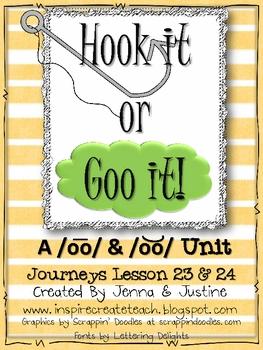 Journeys Lesson 23 & 24 Short & Long /oo/ -  Hook It or Goo It!