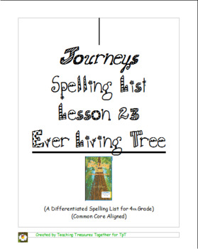 Journeys Lesson 23 Spelling Lists - Ever-Living Tree