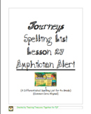 Journeys Lesson 27 Spelling Lists - Amphibian Alert
