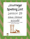 Journeys Lesson 29 Spelling Lists - Saving Timber Woods!