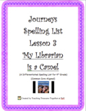 Journeys Lesson 3 - My Librarian is a Camel