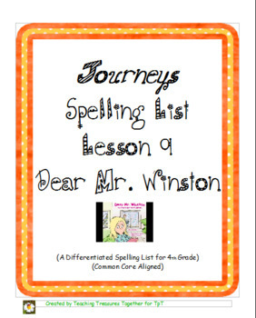 Journeys Lesson 9 Spelling List - Dear Mr Winston