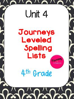 Journeys Leveled Spelling Lists- Unit 4 (4th Grade)