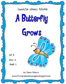 Journeys®  Literacy Activities - A Butterfly Grows - Grade 1