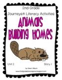 Journeys® Literacy Activities - Animals Building Homes - Grade 2