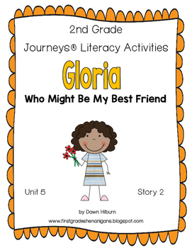 Journeys® Literacy Activities - Gloria Who Might Be My Best Friend - Grade 2