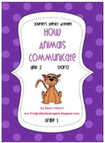 Journeys® Literacy Activities - How Animals Communicate- Grade 1