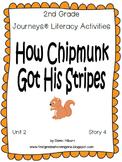 Journeys® Literacy Activities - How Chipmunk Got His Stripes - Grade 2